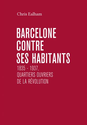 Barcelone contre ses habitants